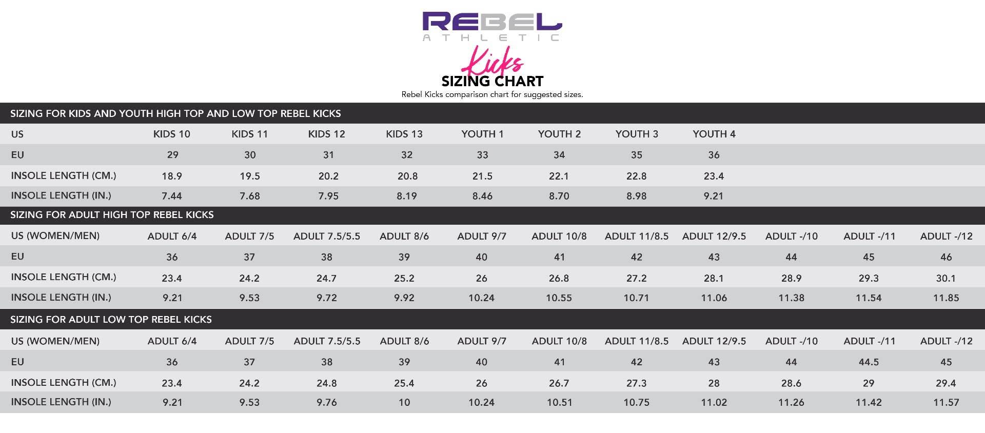 Rebel Kicks Size Chart
