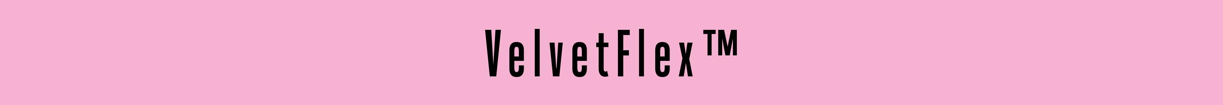 VelvetFlex